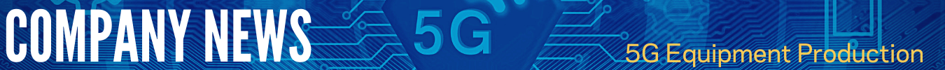 5g equipment production